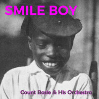 Count Basie & His Orchestra - Smile Boy