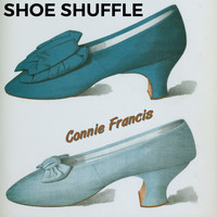 Connie Francis - Shoe Shuffle