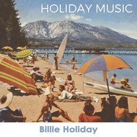 Billie Holiday - Holiday Music