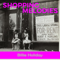 Billie Holiday - Shopping Melodies