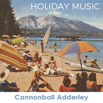 Cannonball Adderley - Holiday Music