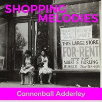Cannonball Adderley - Shopping Melodies