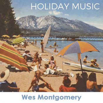Wes Montgomery - Holiday Music