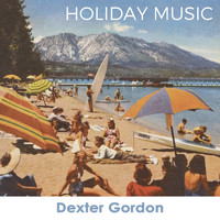 Dexter Gordon - Holiday Music