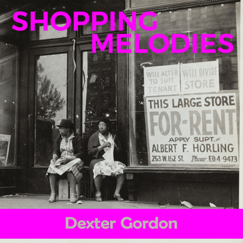 Dexter Gordon - Shopping Melodies