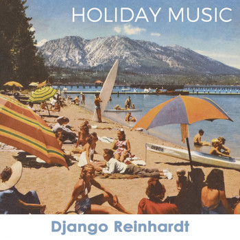 Django Reinhardt - Holiday Music
