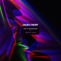 Color Theory - The Timekeeper (feat. Bentley Jones)