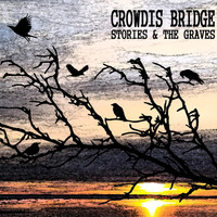 Crowdis Bridge - Stories & the Graves