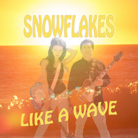 Snowflakes - Like a Wave