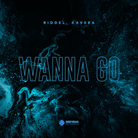 Riddel, Kavera - Wanna Go