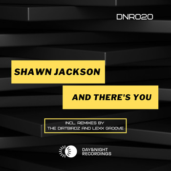 Shawn Jackson - And There's You