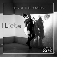 Josie Pace - Lies of the Lovers