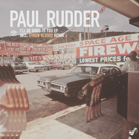 Paul Rudder - I'll Be Good To You