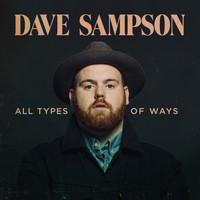 Dave Sampson - All Types of Ways