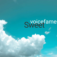 voicefame / - Sweet