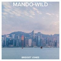 Mando Wild / - Bridget Jones