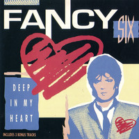 Fancy - Six (Deep In My Heart)