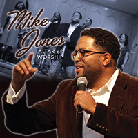 Mike Jones - Altar of Worship