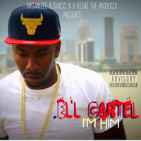 Ell Cartel - I'm Him (Explicit)