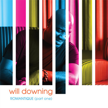 Will Downing - Romantique, Pt. 1