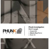 Phunk Investigation - Don't Laugh