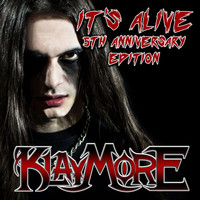 Klaymore - It's Alive: 5th Anniversary Edition