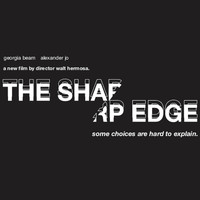 Julian Montgomery - The Sharp Edge (Original Motion Picture Soundtrack)