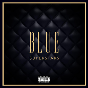 Blue - Superstars (Explicit)