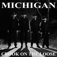 Michigan - Crook on the Loose