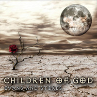Evans and Stokes - Children of God