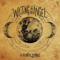 The Vinyl Suns - Waiting on an Angel