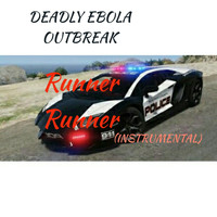 Deadly Ebola Outbreak - Runner Runner (Instrumental)