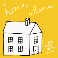 Walk Off The Earth - Home Alone