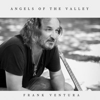 Frank Ventura - Angels of the Valley
