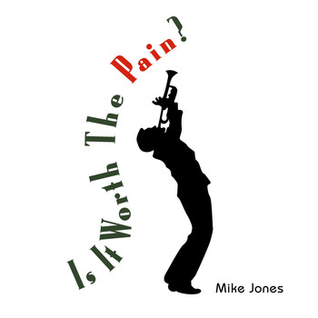Mike Jones - Is It Worth the Pain?