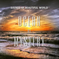 Sounds of Beautiful World - Ocean of Mystery