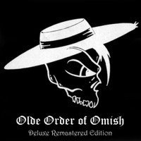 Hostile Omish - Olde Order of Omish (Deluxe Remastered Edition) (Explicit)