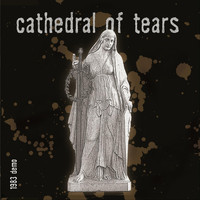 Cathedral of Tears - 1983 (Demo)