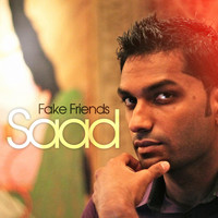 Saad - Fake Friends (feat. Mystery Woman)