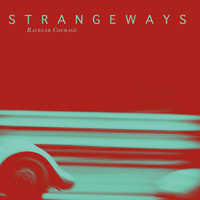 Strangeways - Racecar Courage