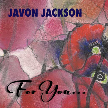 Javon Jackson - For You