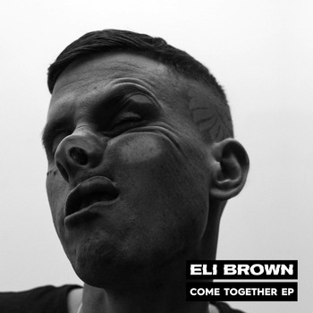 Eli Brown - Come Together
