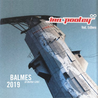 Ian Pooley - Balmes (A better life) feat. Esthero