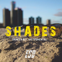 East Street Beatz - SHADES RIDDIM