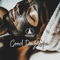 Mindfulness Meditation Music Spa Maestro - Good Day Spa: Soothing Massage, Wellness, Beauty Salon, Calm Background Music