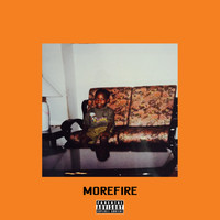 Tiggs Da Author - MOREFIRE (Explicit)