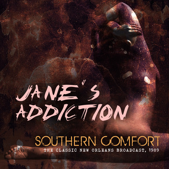 Jane's Addiction - Southern Comfort (Live)