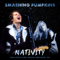 Smashing Pumpkins - Nativity (Live)