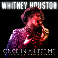 Whitney Houston - Once in a Lifetime (Live)