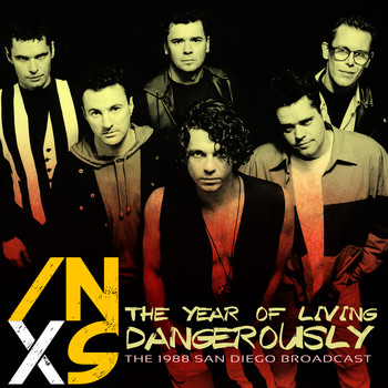 INXS - The Year of Living Dangerously (Live)